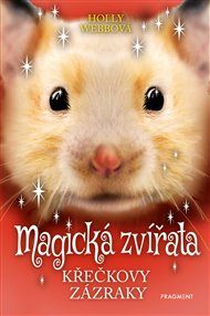 Magická zvířata - Křečkovy zázraky