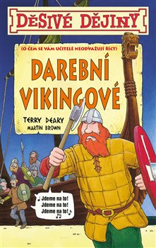 Obálka titulu Děsivé dějiny - Darební Vikingové