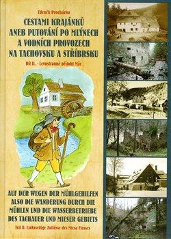 Obálka titulu Cestami krajánků aneb Putování po mlýnech a vodních provozech na Tachovsku a Stříbrsku
