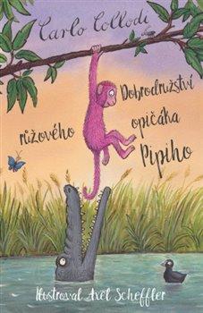 Obálka titulu Dobrodružství růžového opičáka Pipiho