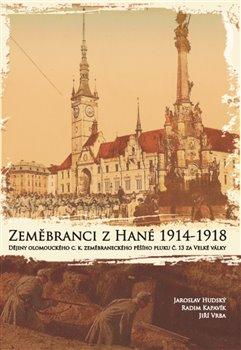 Obálka titulu Zeměbranci z Hané 1914 – 1918