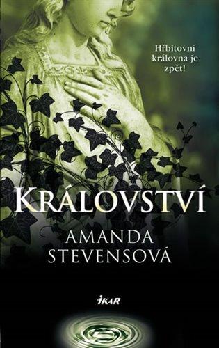 Království - Amanda Stevensová | Booksquad.ink