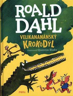 Obálka titulu Velikananánský krokodýl