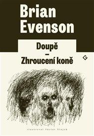 """Brian Evenson (*1966) je profesor literatury, který má rád evropské spisovatele a filozofy, ale zároveň i detektivní romány americké """"drsné školy"""". Jeho minimalistické texty spadají často, ale ne vždy, do žánrů hororu a science fiction, jindy jsou spíše psychedelické anebo prostě """"divné"""". Zpochybňují věrohodnost našeho subjektivního vnímání skutečnosti, jsou temné a záměrně provokativní a mají čtenáři sloužit jako spouštěč nebo katalyzátor a být dotvořeny v jeho mysli."""