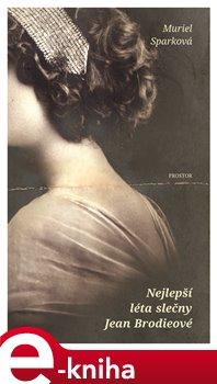 Obálka titulu Nejlepší léta slečny Jean Brodieové