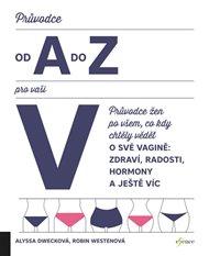 Průvodce od A do Z pro vaši V