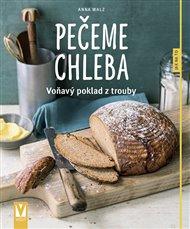 Pečeme chleba – voňavý poklad z trouby