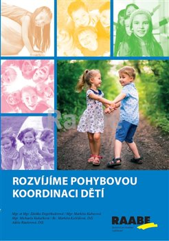 Obálka titulu Rozvíjíme pohybovou koordinaci dětí