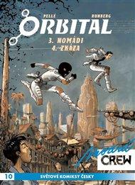 Modrá CREW 10: Orbital 3+4