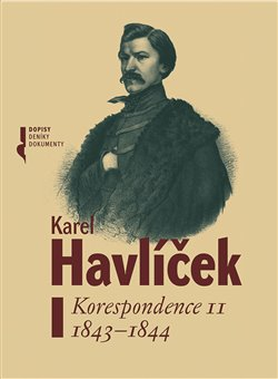 Obálka titulu Karel Havlíček. Korespondence II  1843-1844