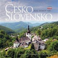 Česko Slovensko / Kde domov náš…