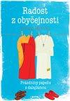 Obálka knihy Radost z obyčejnosti