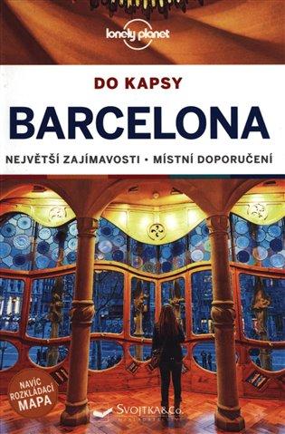 BARCELONA DO KAPSY PRŮVODCE LONELY PLANET S MAPOU