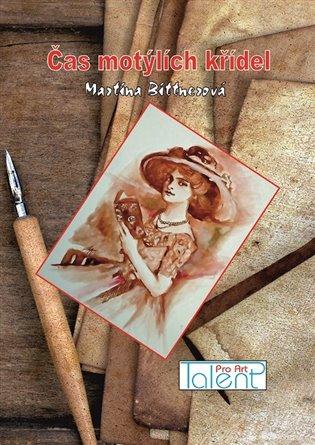 Čas motýlích křídel - Martina Bittnerová | Booksquad.ink