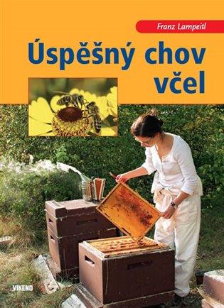 Úspěšný chov včel - Franz Lampeitl | Booksquad.ink