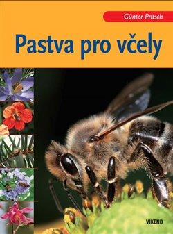 Obálka titulu Pastva pro včely