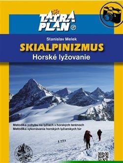 Obálka titulu Skialpinizmus - horské lyžovanie