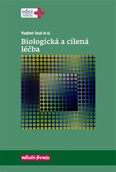 Obálka titulu Biologická a cílená léčba