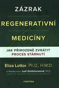 Zázrak regenerativní medicíny