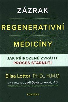 Obálka titulu Zázrak regenerativní medicíny