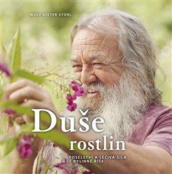 Obálka titulu Duše rostlin - Poselství a léčivá síla z bylinné říše
