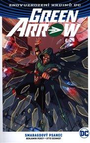 Green Arrow 3: Smaragdový psanec