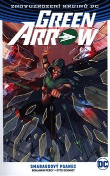 Obálka titulu Green Arrow 3: Smaragdový psanec