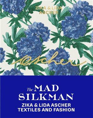 Ascher: The Mad Silkman