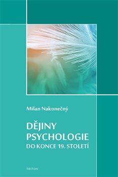 Obálka titulu Dějiny psychologie do konce 19. století
