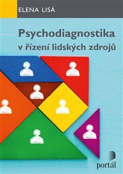 Obálka titulu Psychodiagnostika v řízení lidských zdrojů