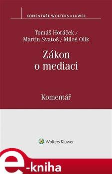 Obálka titulu Zákon o mediaci (č. 202/2012 Sb.)