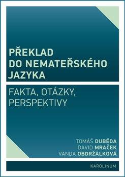 Obálka titulu Překlad do nemateřského jazyka