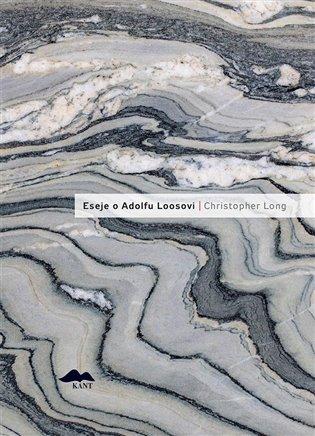 Eseje o Adolfu Loosovi - Christopher Long | Booksquad.ink
