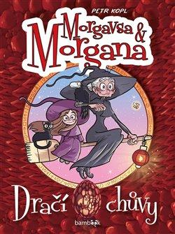 Obálka titulu Morgavsa a Morgana - Dračí chůvy