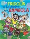 Obálka knihy Fridolín a kouzelný Bambola