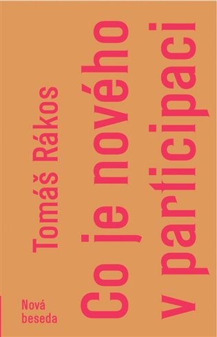 Co je nového v participaci - Tomáš Rákos | Booksquad.ink