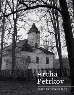 Obálka titulu Archa Petrkov