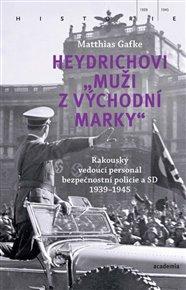 """Heydrichovi """"muži z Východní marky"""""""