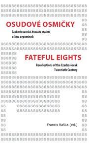Osudové osmičky / Fateful Eights