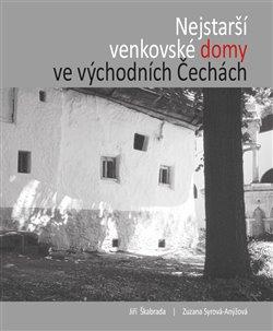 Obálka titulu Nejstarší venkovské domy ve východních Čechách