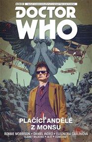 Desátý Doctor Who: Plačící andělé z Monsu