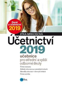 Obálka titulu Účetnictví 2019, učebnice pro SŠ a VOŠ