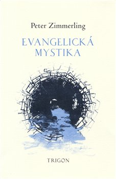 Obálka titulu Evangelická mystika