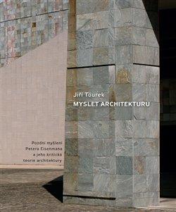 Obálka titulu Myslet architekturu