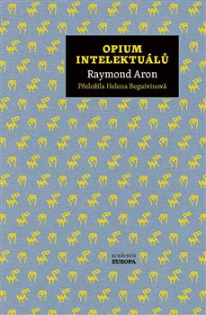 Obálka titulu Opium intelektuálů