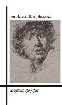 Obálka titulu Rembrandt a Picasso