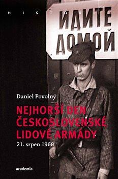 Obálka titulu Nejhorší den Československé lidové armády