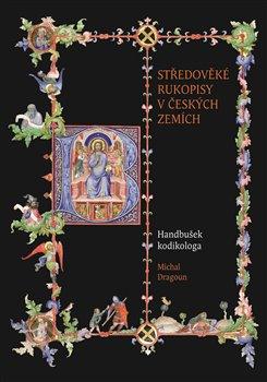 Obálka titulu Středověké rukopisy v českých zemích