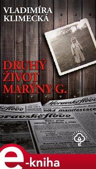 Obálka titulu Druhý život Marýny G.