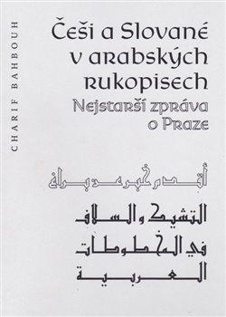 Obálka titulu Češi a Slované v arabských rukopisech